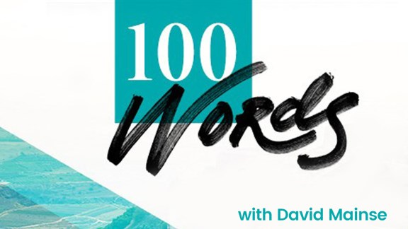 100 Words with David Mainse