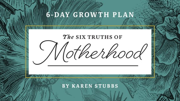The Six Truths of Motherhood