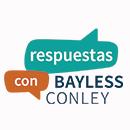 Respuestas con Bayless Conley