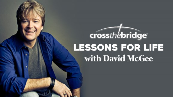 Lessons for Life with David McGee