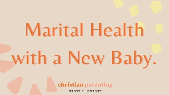 Marital Health with a New Baby