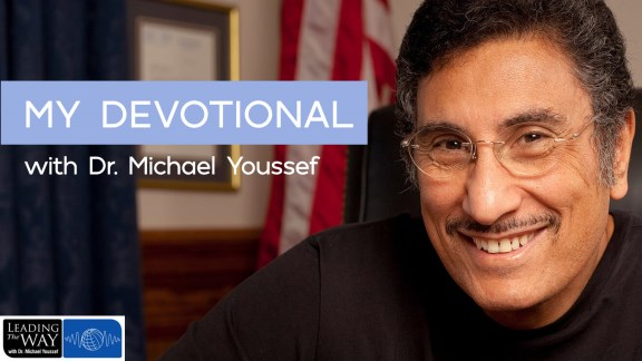 My Devotional with Dr. Michael Youssef