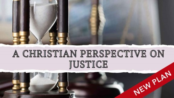 A Christian Perspective on Justice