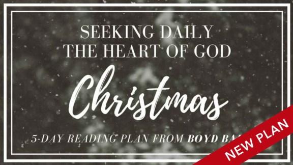 Seeking Daily the Heart of God – Christmas