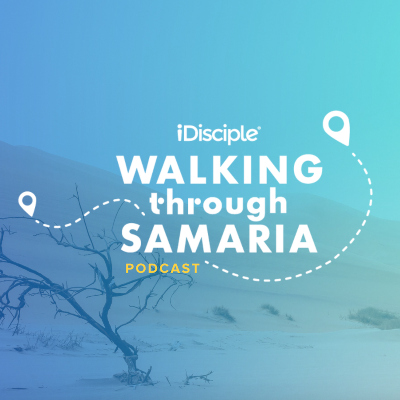 Walking Through Samaria
