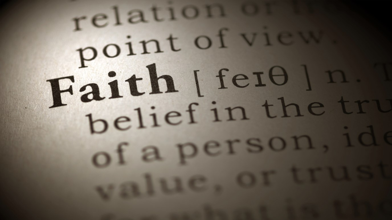 what is the biblical definition of faith? - idisciple