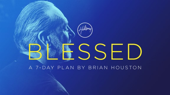 Blessed: 7 Day Plan by Brian C. Houston