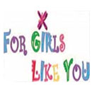 For Girls Like You Ministries