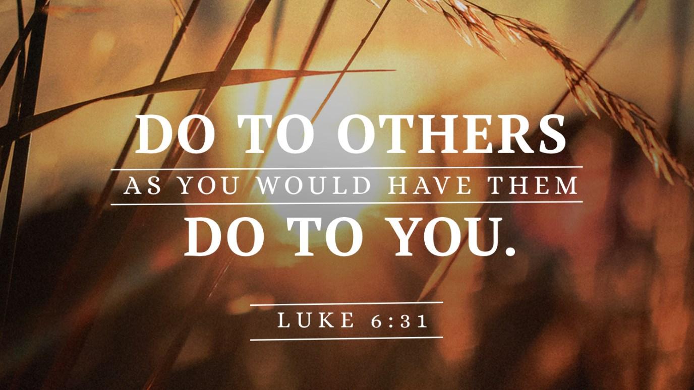 Verse of the Day - Luke 6:31 - iDisciple