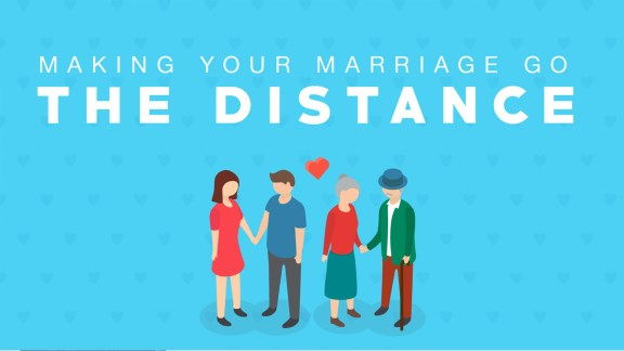 Making Your Marriage Go the Distance