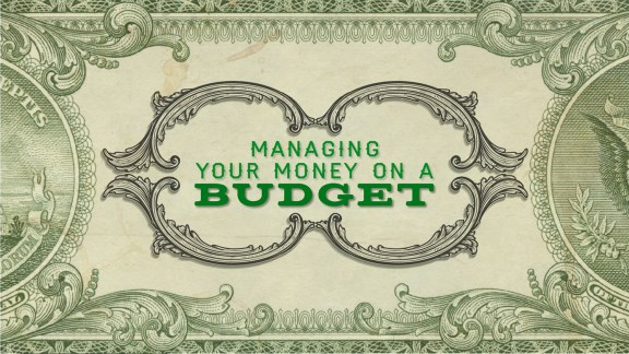 Managing Your Money on a Budget
