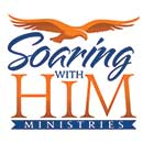Soaring with Him Ministries